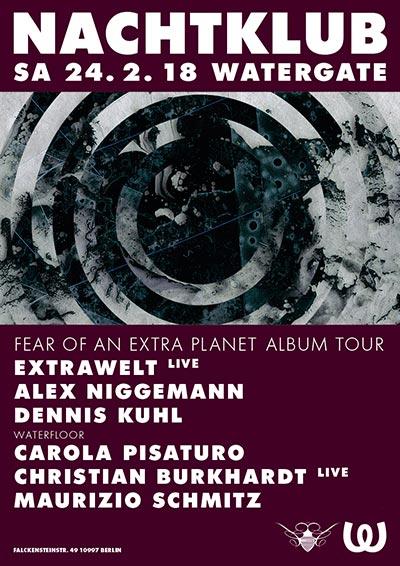 Nachtklub pres. Extrawelt - Fear Of An Extra Planet Tour