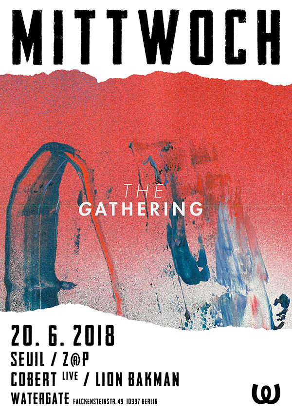 Mittwoch: The Gathering
