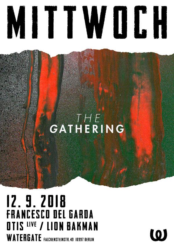 Mittwoch: Gathering