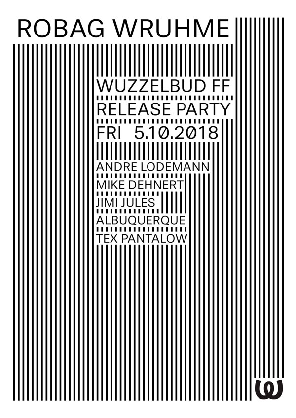 Robag Wruhme Release Party