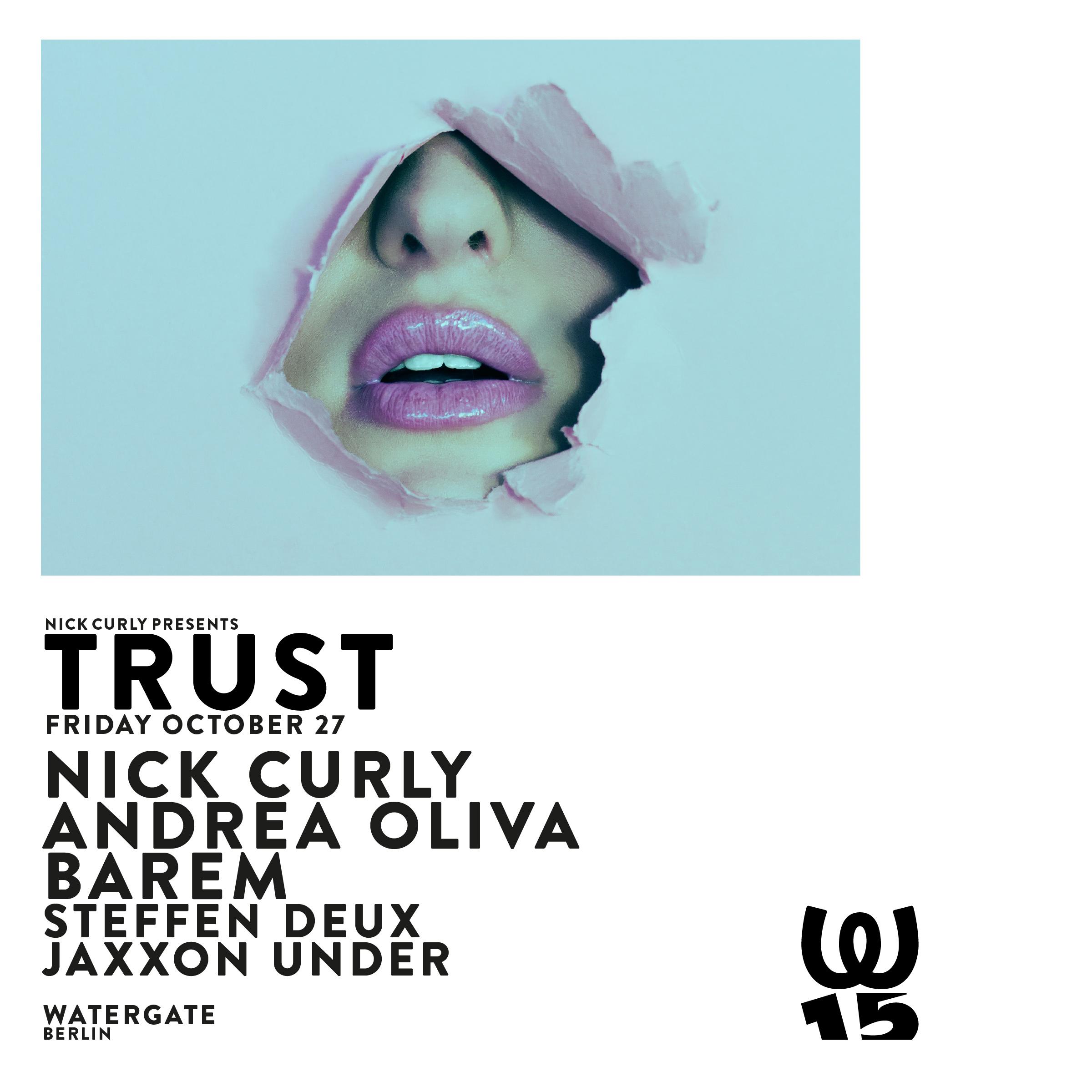Nick Curly presents Trust