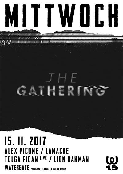 Mittwoch: The Gathering