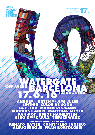 Watergate at Fact Music Pool Series 2016