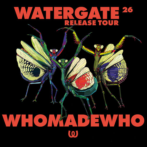 Watergate 26 Release Tour