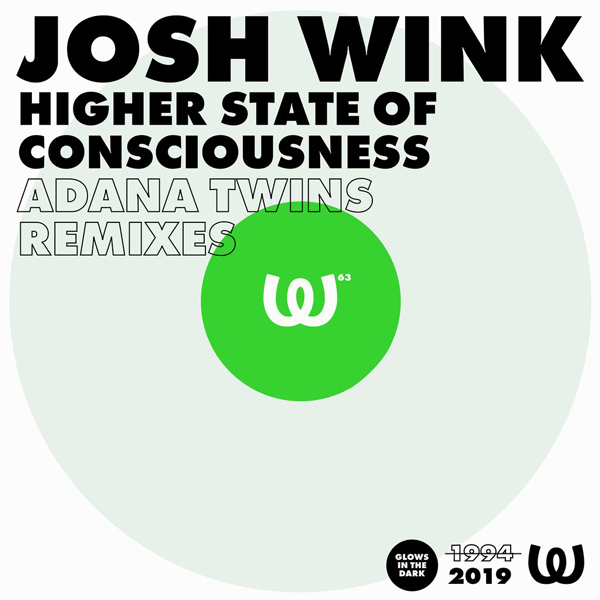 Josh Wink Higher State of Consciousness (Adana Twins Remixes)