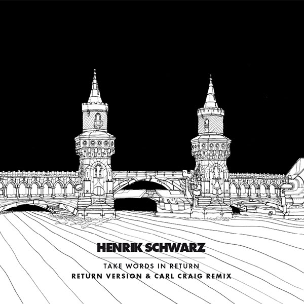 Henrik Schwarz Take Words In Return