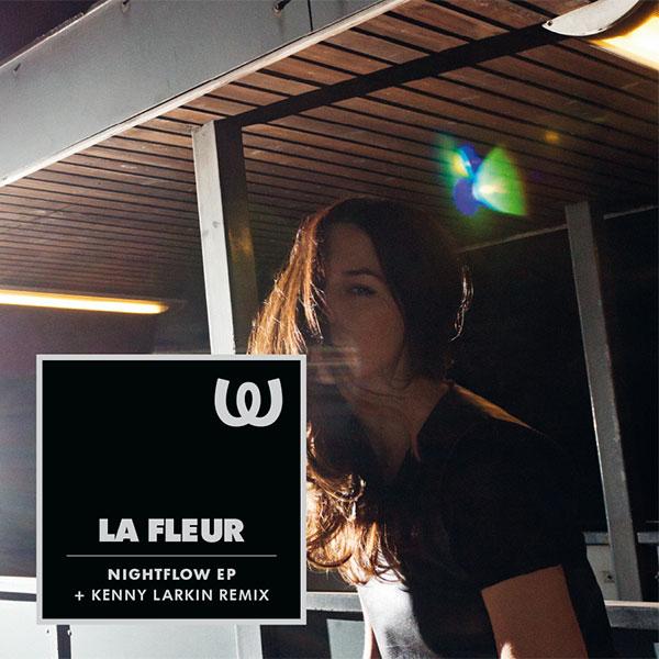 La Fleur Nightflow EP