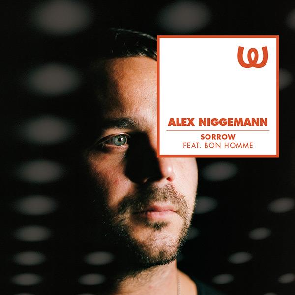 Alex Niggemann Sorrow feat. Bon Homme